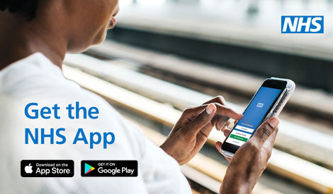 Get the NHS app Download on the App Store of Get it on Google Play